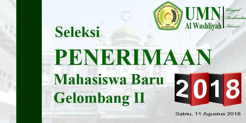 SELEKSI PENERIMAAN MAHASISWA BARU GELOMBANG II