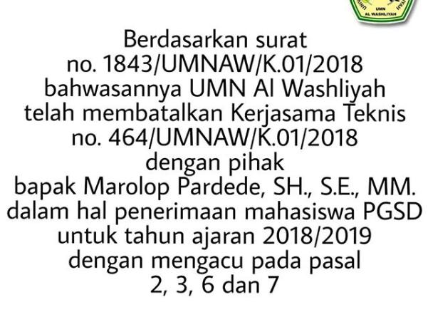 Pembatalan Kerjasama dengan pihak bapak Marolop Pardede, SH., S.E., MM dalam hal penerimaan mahasiswa PGSD tahun ajaran 2018/2019