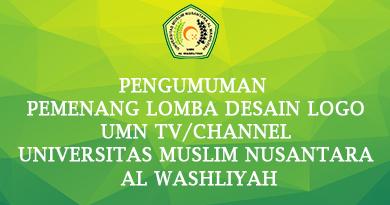 Pengumuman Pemenang Lomba Desain Logo Umn TV/Channel Universitas Muslim Nusantara Al Washliyah