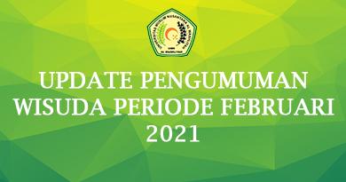 Update Pengumuman Wisuda Periode Februari 2021
