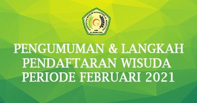 Pengumuman Dan Langkah Pendaftaran Wisuda Periode Februari 2021