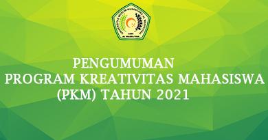 PENGUMUMAN PROGRAM KREATIVITAS MAHASISWA (PKM) TAHUN 2021