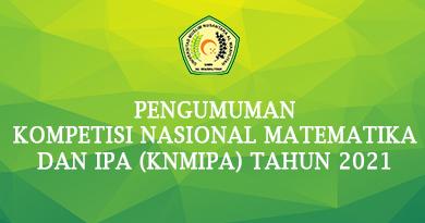 PENGUMUMAN KOMPETISI NASIONAL MATEMATIKA DAN IPA (KNMIPA) TAHUN 2021
