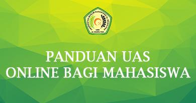 PANDUAN UAS ONLINE BAGI MAHASISWA