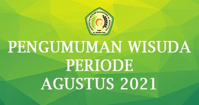 PENGUMUMAN WISUDA PERIODE AGUSTUS 2021
