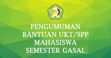 PENGUMUMAN BANTUAN UKT/SPP MAHASISWA SEMESTER GASAL TAHUN AKADEMIK 2021/2022