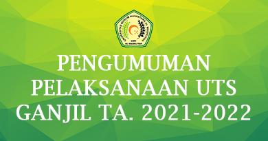 PENGUMUMAN PELAKSANAAN UTS GANJIL TA. 2021-2022