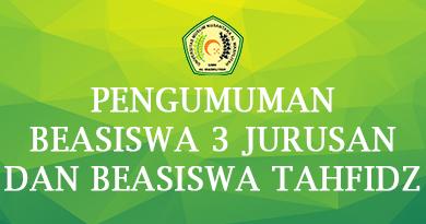 PENGUMUMAN BEASISWA 3 JURUSAN DAN BEASISWA TAHFIDZ